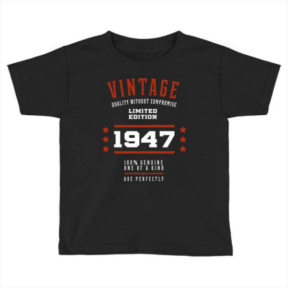 1947 Vintage Year - Aged To Perfection - 73th Birthday Gift Toddler T-shirt Designed By Diogo Calheiros