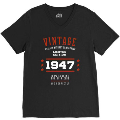 1947 Vintage Year - Aged To Perfection - 73th Birthday Gift V-neck Tee Designed By Diogo Calheiros