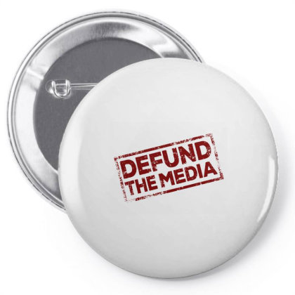 Defund The Media Pin-back Button Designed By Dhigraphictees