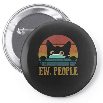 Ew, People Pin-back Button Designed By Cuser3143