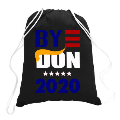 Bye Don 2020 Drawstring Bags Designed By Dhigraphictees