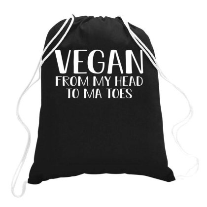 Vegan From My Head To Ma Toes Drawstring Bags Designed By Faical