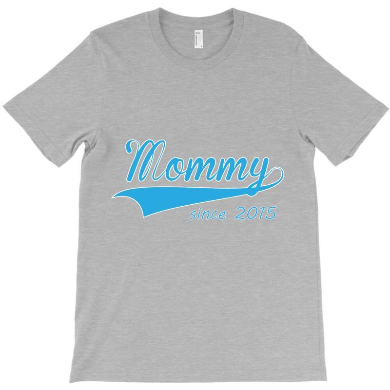 Setica-mommy-since-2015 T-shirt | Artistshot