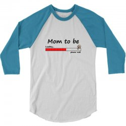 mommy loading 3/4 Sleeve Shirt | Artistshot