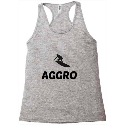 Aggro – Aggressive Surfing Surfer Racerback Tank Designed By Perfect Designers