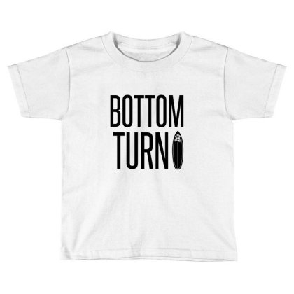 Bottom Turn Toddler T-shirt Designed By Perfect Designers