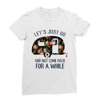 Caravan Lifestyle: Let's Just Go Ladies Fitted T-shirt Designed By Podanytime