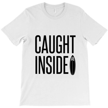 Caught Inside T-shirt Designed By Perfect Designers