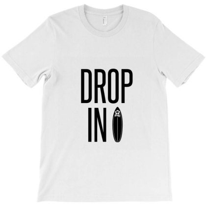 Drop In – Synonym To Cutting Off But Also To Drop Down The Face Of A T-shirt Designed By Perfect Designers