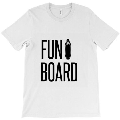 Funboard T-shirt Designed By Perfect Designers