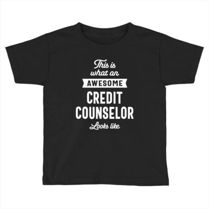 Credit Counselor Job Title Gift Toddler T-shirt Designed By Cidolopez