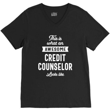 Credit Counselor Job Title Gift V-neck Tee Designed By Cidolopez