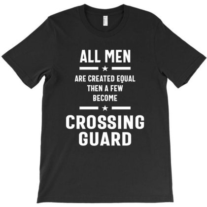 Men Crossing Guard Job Title Gift T-shirt Designed By Cidolopez