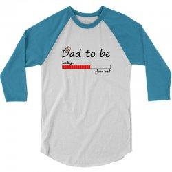 setica-dad-to-be-61 3/4 Sleeve Shirt   Artistshot