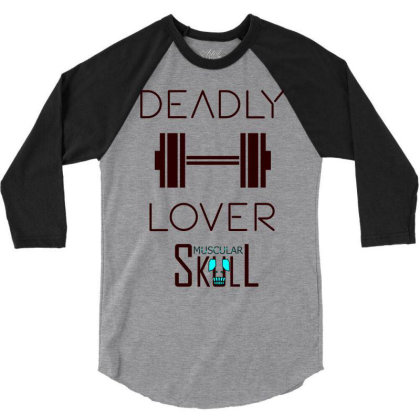 Deadly Dumbbell Lover 2 3/4 Sleeve Shirt Designed By .m.e.l.u.h.a. Fashion Store