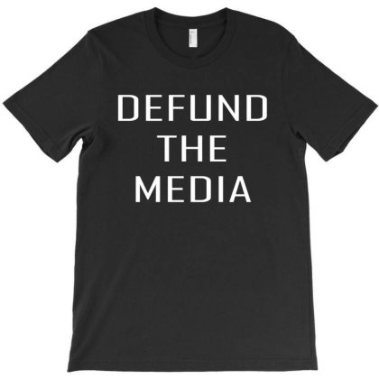 Defund The Media T-shirt Designed By Faical