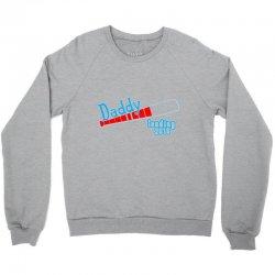 daddy loading Crewneck Sweatshirt | Artistshot