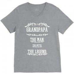 the man  the myth   the legend - grandpapa V-Neck Tee | Artistshot
