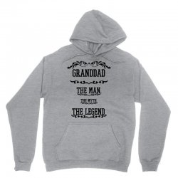 the man  the myth   the legend - granddad Unisex Hoodie | Artistshot