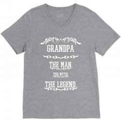 the man  the myth   the legend - grandpa V-Neck Tee   Artistshot