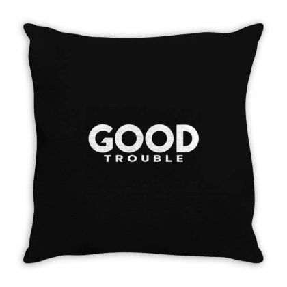 Good Trouble Throw Pillow Designed By Dhigraphictees