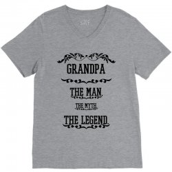 the man  the myth   the legend - grandpa V-Neck Tee | Artistshot