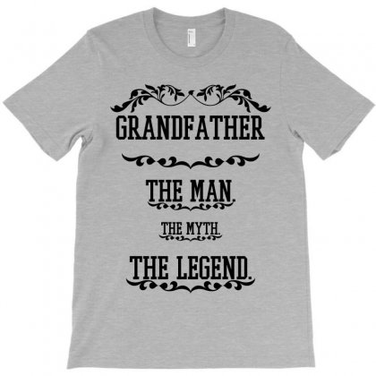 The Man  The Myth   The Legend - Grandfather T-shirt Designed By Costom