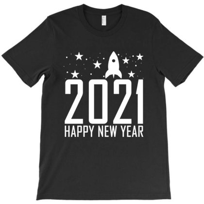 Happy New Year 2021 Gifts T-shirt Designed By Faical