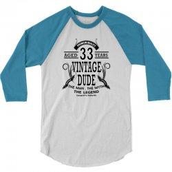 vintage-dud-33-years 3/4 Sleeve Shirt | Artistshot