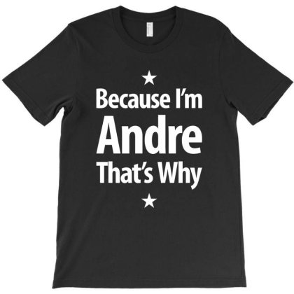 Andre Personalized Name Birthday Gift T-shirt Designed By Cidolopez
