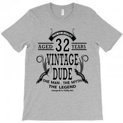 vintage-dud-32-years T-Shirt | Artistshot