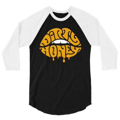 Music Rock Dirty Honey 3/4 Sleeve Shirt Designed By Brave Tees