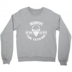 the man  the myth   the legend - grandpapa Crewneck Sweatshirt | Artistshot