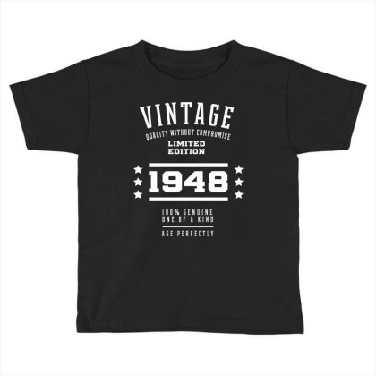 1948 Vintage Year - Aged To Perfection - 72th Birthday Gift Toddler T-shirt Designed By Diogo Calheiros
