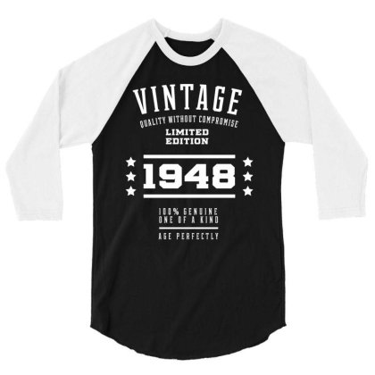 1948 Vintage Year - Aged To Perfection - 72th Birthday Gift 3/4 Sleeve Shirt Designed By Diogo Calheiros