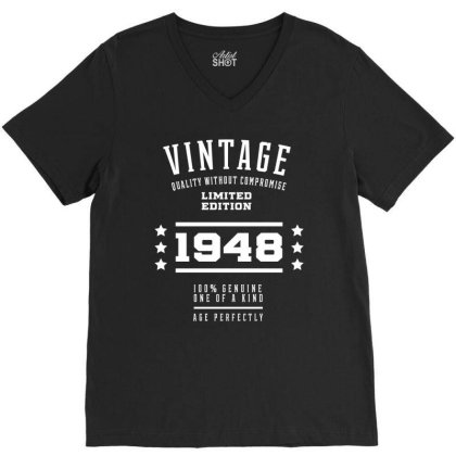 1948 Vintage Year - Aged To Perfection - 72th Birthday Gift V-neck Tee Designed By Diogo Calheiros
