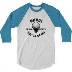 the man  the myth   the legend - grandpapa 3/4 Sleeve Shirt | Artistshot