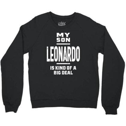 Leonardo Personalized Name Birthday Gift Crewneck Sweatshirt Designed By Cidolopez