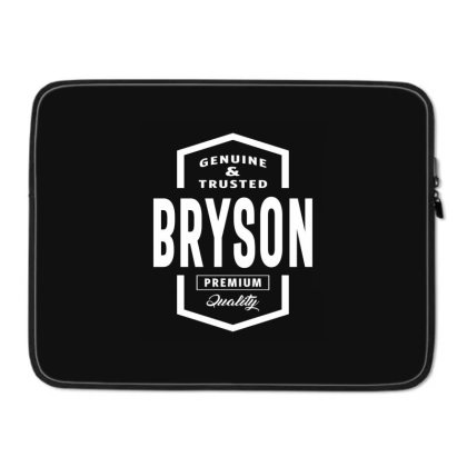 Bryson Personalized Name Birthday Gift Laptop Sleeve Designed By Cidolopez