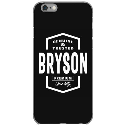 Bryson Personalized Name Birthday Gift Iphone 6/6s Case Designed By Cidolopez