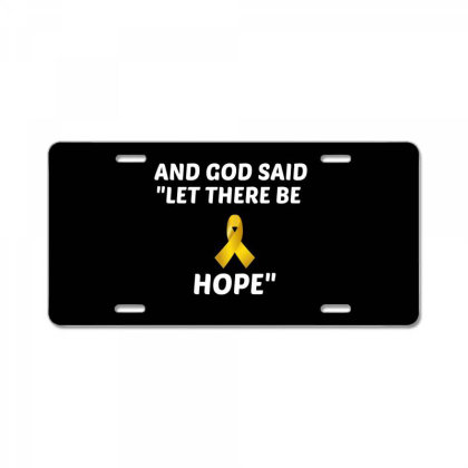 And God Said Let There Be Hope White License Plate Designed By Perfect Designers