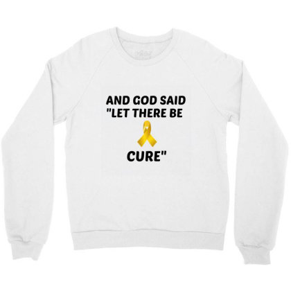 And God Said Let There Be Cure Crewneck Sweatshirt Designed By Perfect Designers