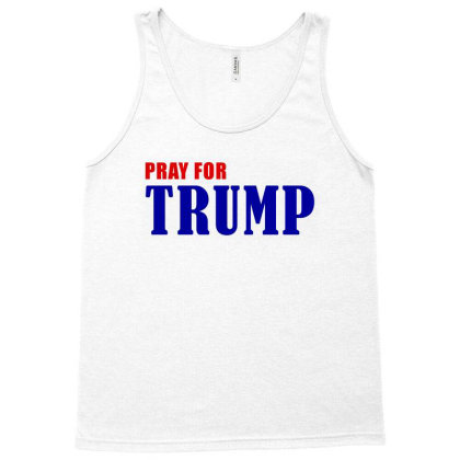 Pray For Trump Tank Top Designed By Citron
