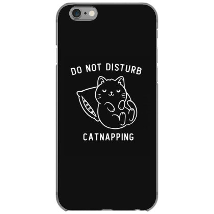 Do Not Disturb, Catnapping Funny Cute Gift Iphone 6/6s Case Designed By Koalastudio