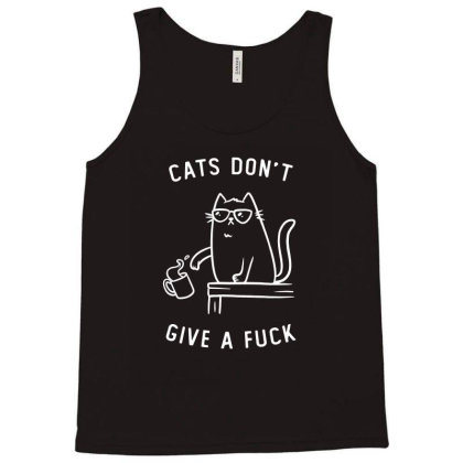 Cats Dont Give A Fuck Funny Cute Gift Tank Top Designed By Koalastudio