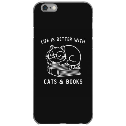 Life Is Better With Cats & Books Funny Cute Gift Iphone 6/6s Case Designed By Koalastudio