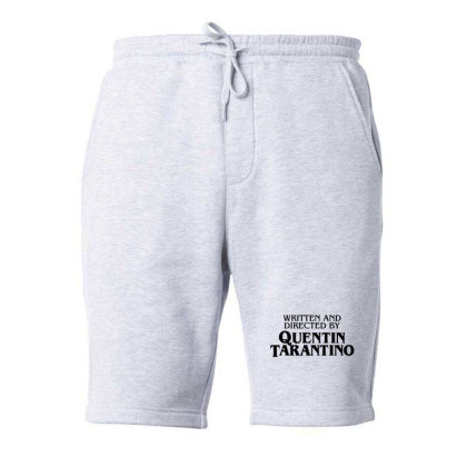 Written And Directed By Quentin Tarantino Fleece Short Designed By Tremsrart
