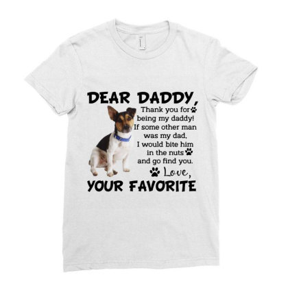 Terrier Dear Daddy Thank You For Being My Daddy Father's Day Gift Ladies Fitted T-shirt Designed By Vip.pro123