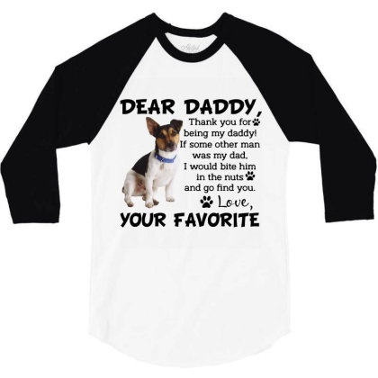 Terrier Dear Daddy Thank You For Being My Daddy Father's Day Gift 3/4 Sleeve Shirt Designed By Vip.pro123