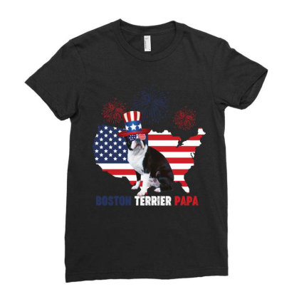 Boston Terrier  Papa American Flag 4th Of July Ladies Fitted T-shirt Designed By Vip.pro123
